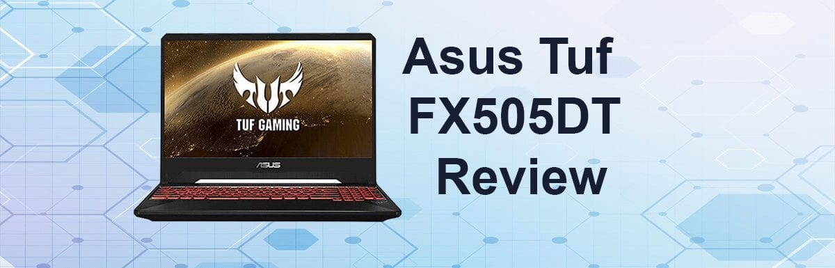 Asus TUF FX505DT Review