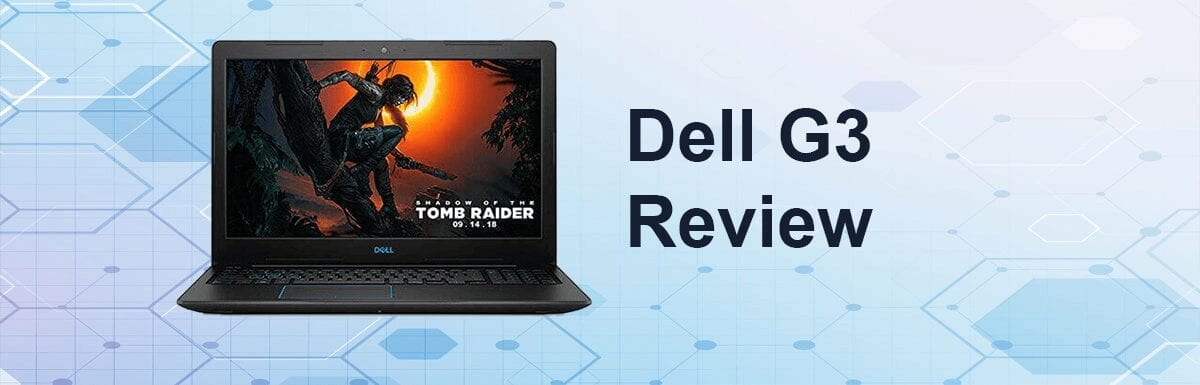 Dell G3 Review